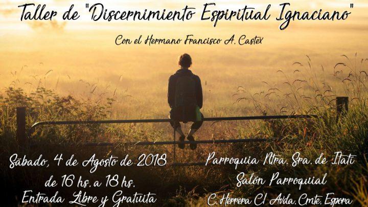 Taller de Discernimiento Espiritual Ignaciano