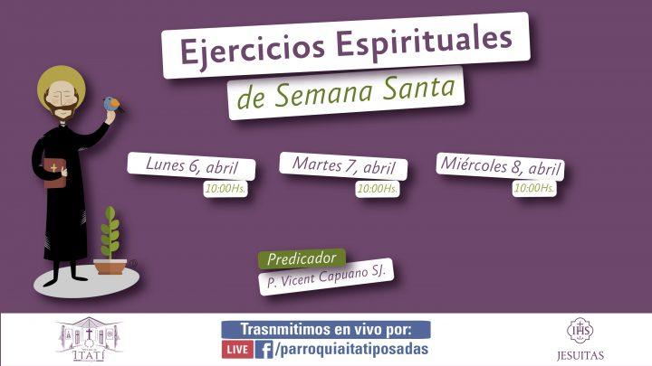 Ejercicios Espirituales de Semana Santa – 2020